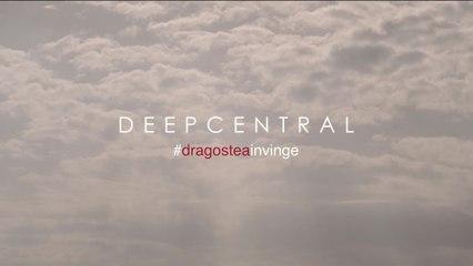 Deepcentral - #dragosteainvinge