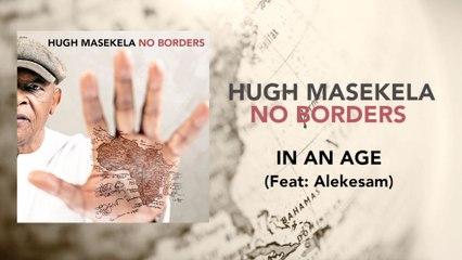 Hugh Masekela - In An Age