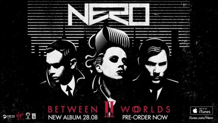 Nero - Between II Worlds