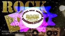 ROCK EN ESPAÑOL CLASICAS MIX  LAS MEJORES DE LOS 80S - 90S BY DJ RAUL MIX MASTER  exported 0_1