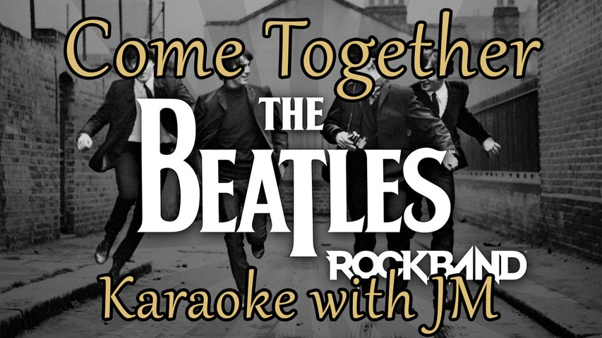 Come Together by The Beatles - Karaoke with JM