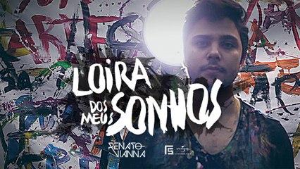 Renato Vianna - Loira Dos Meus Sonhos