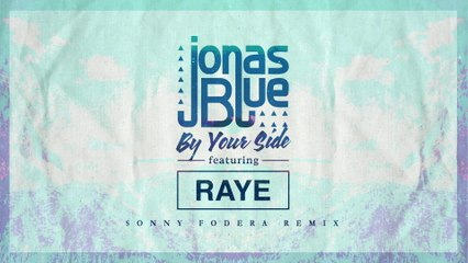 Jonas Blue - By Your Side