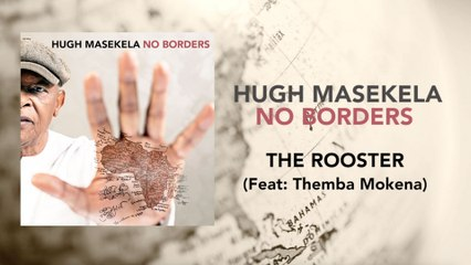 Hugh Masekela - The Rooster