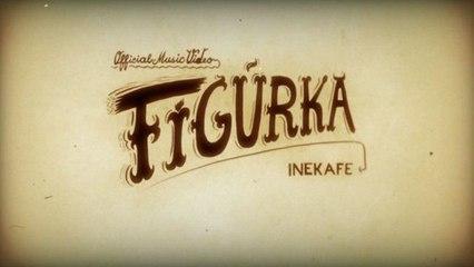 IneKafe - Figurka