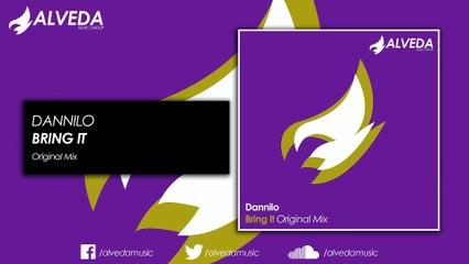 DANNILO - Bring It (Original Mix)