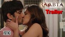 Raabta Trailer | Sushant Singh Rajput & Kriti Sanon