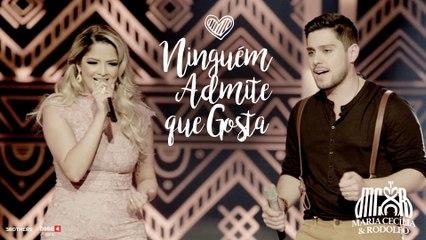 Maria Cecília & Rodolfo - Ninguém Admite Que Gosta