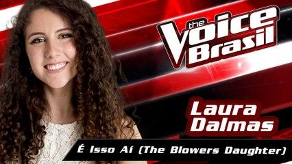 Laura Dalmas - É Isso Aí (The Blowers Daughter)