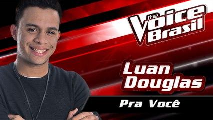 Luan Douglas - Pra Você