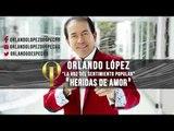 Orlando López - Heridas Del Amor