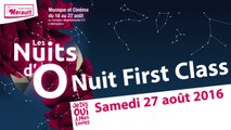 Les Nuits d'O - Nuit First Class 2016