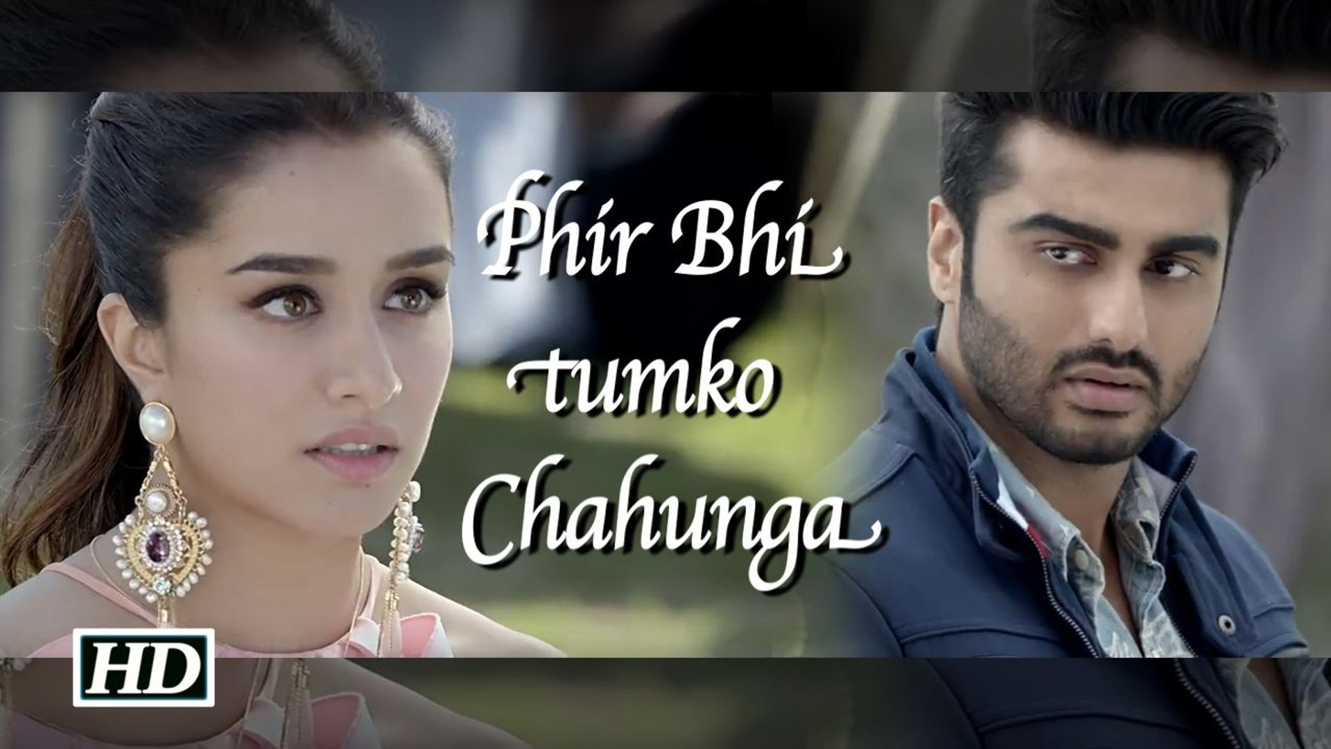 """Phir Bhi Tumko Chahunga"" 