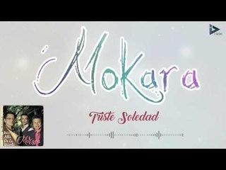 Mokara - Triste Soledad (Más Allá De La Muerte )