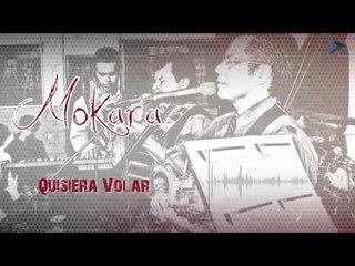 Quisiera Volar - Mokara / Michaini Reyma (Al Gran Rey)