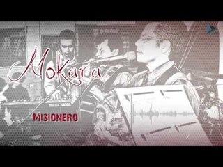 Mokara - Misionero (Al Gran Rey)
