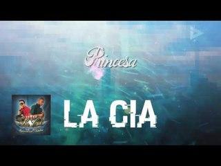 La Cia - Princesa (ID Medios)