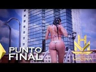 Los Hermanos Medina - Punto Final ( Video Oficial)