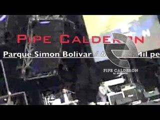 Pipe Calderón - Nuestra Tierra TriColor (Concierto Colombia 2010) ®