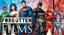 The Lost Justice League Movie | Forgotten Films