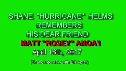 "MATT ""ROSEY"" ANOA'I: A LOVING MEMORY BY ""HURRICANE"" HELMS"
