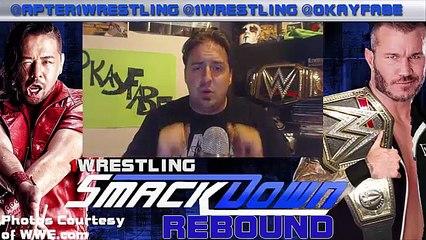 WWE SMACKDOWN REBOUND- 4-18-17- STYLES VS CORBIN NEW NO.1 CONTENDER!