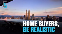 EVENING 5: Developers tell homebuyers to be more realistic