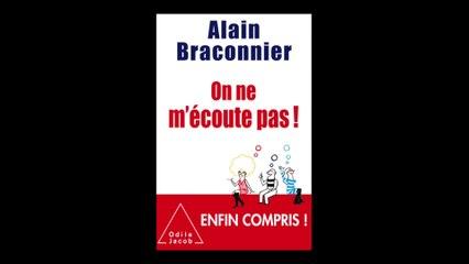 Alain Braconnier - On ne m'écoute pas !