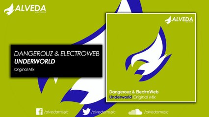 Dangerouz & ElectroWeb - Underworld (Original Mix)