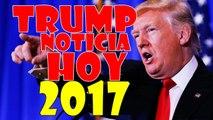 NOTICIAS DE ULTIMA HORA 2017 ABRIL, ULTIMO MINUTO ABRIL,NOTICIAS DE HOY, NUEVAS NOTICIAS TRUMP - NEWS