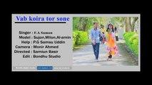 bangla music video 2017।vab koira tor sone।ভাব কইরা তর সনেরে বন্ধু। f a sumon