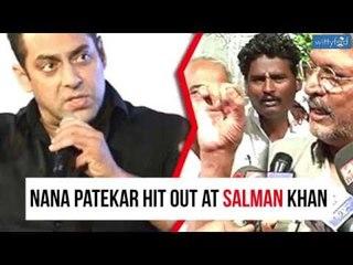 Nana Patekar Hit on Salman Khan    Pakistan Artist's    WittyFeed