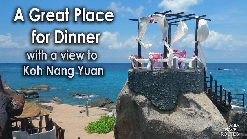A Great Place for Dinner with a view to Koh Nang Yuan