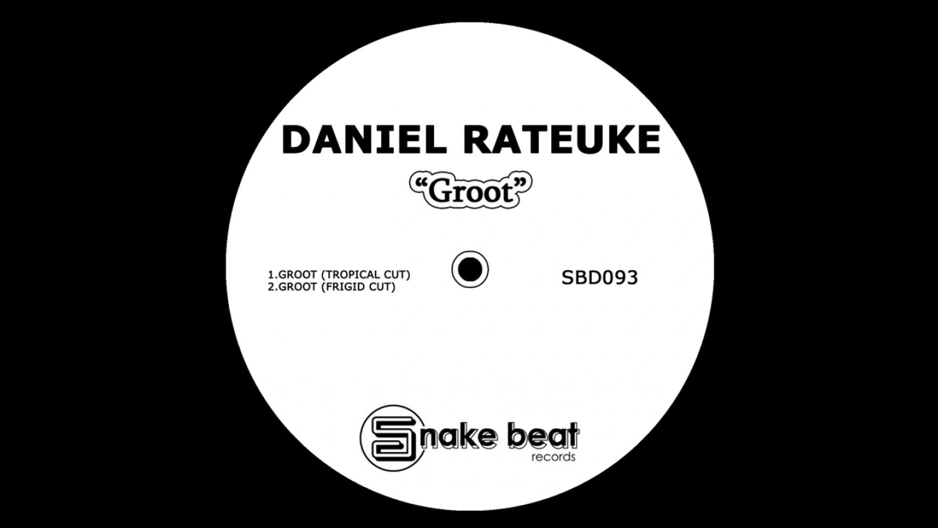 Daniel Rateuke - Groot - (Frigid Cut)