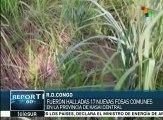 Revela ONU que en Congo fueron halladas 17 fosas comunes