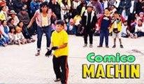 COMICO MACHIN - LO MEJOR│Cómicos Ambulantes©│2017