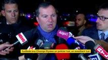 """Attentat sur les Champs-Elysées : """"Il n'y avait pas de menace particulière contre les Champs-Elysées"""", selon le porte-parole du ministère de l'Intérieur"""