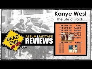 Kanye West -The Life of Pablo Album Review | DEHH - video dailymotion