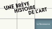 MOOC Une brève histoire de l'art, La Renaissance : Un peu d'histoire
