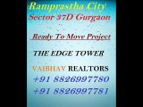 The Edge Tower Park Facing 3 BHK 1775 Sq.ft in Ramprastha City Sector 37D Gurgaon 8826997780
