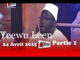 Yeewu Leen - 24 Avril 2015 - Partie 1