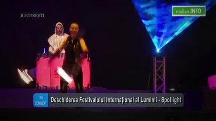 Dschiderea Festivalului Internaţional al Luminii - Spotlight 2017