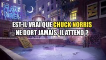 Nonstop Chuck Norris - Toute la vérité sur Chuck Norris - Facts ⁄ Memes