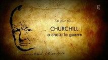 2e Guerre Mondiale - Le jour ou Churchill a choisi la guerre
