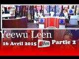 Yeewu Leen - 16 Avril 2015 - Partie 2