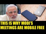 PM Modi banned Mobile phones in his meetings , Here is why | Oneindia News