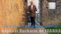 Je suis un seigneur glacial - Raphaël Zacharie de IZARRA