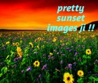 create images slideshow 2017,pretty images (pretty sunset images )