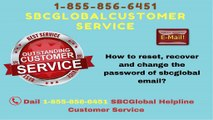 C@ll 1-855-856-6451 ®®SßCGLOBAL EMAIL SUPPORT®® for Any type of email related queries