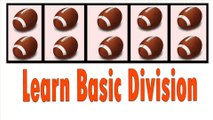 Division | Learn Basic Division - Easy for Kids | Division Song - Basic Math For Kids